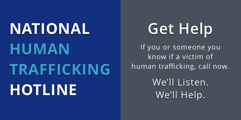 National Human Trafficking Hotline - Get Help. Report a Tip. Request Services.